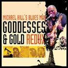 Goddesses & Gold Redux von Michaels Blues Mob Hill (2014)