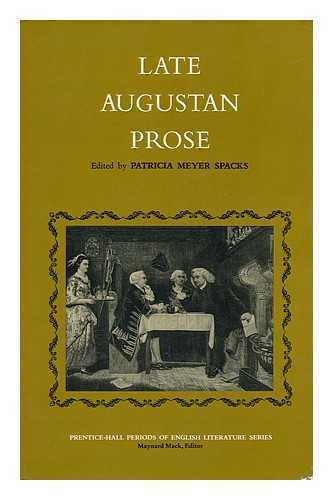 Late Augustan Prose / Edited by Patricia Meyer Spacks