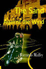 The Sand Against the Wind by Riccardo Maffey (Paperback / softback, 2000)