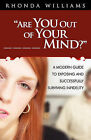 Are You Out of Your _ _ _ _ Mind? by Associate Professor of Women's Studies and History Rhonda Y Williams (Paperback / softback, 2011)