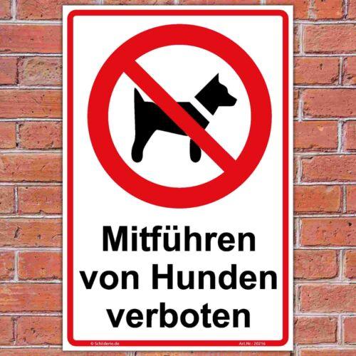 """stabile Alu Hinweisschild 600x400 mm /""""Mitführen von Hunden verboten/"""",Hochformat"""