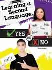 Learning a Second Language, Yes or No by Kevin Walker (Hardback, 2016)