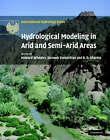 Hydrological Modelling in Arid and Semi-arid Areas by Cambridge University Press (Hardback, 2007)