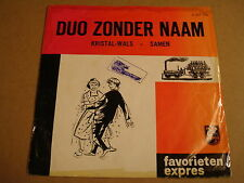 45T SINGLE FAVORIETEN EXPRES / DUO ZONDER NAAM - KRISTALWALS / SAMEN