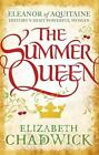 The Summer Queen von Elizabeth Chadwick (2014, Taschenbuch)