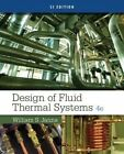 Design of Fluid Thermal Systems by William Janna (Paperback, 2014)