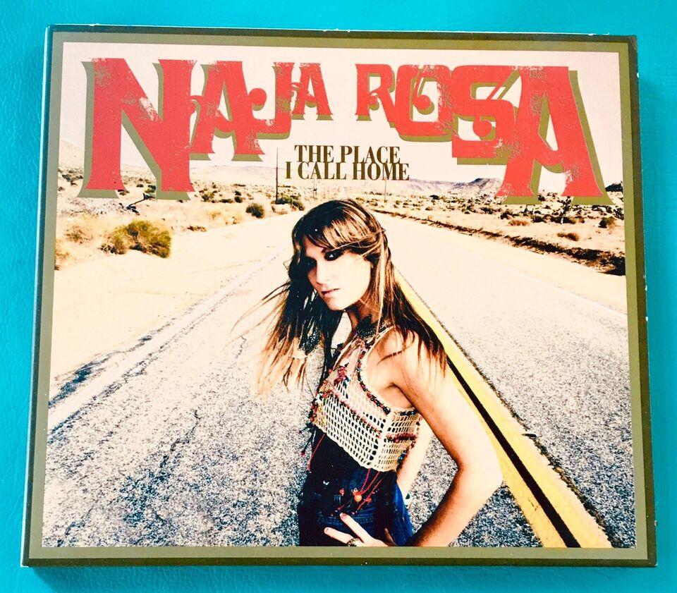 Naja Rosa: The Place i call home, rock