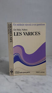 Dr Felix Nebot - I Vene Varicose - 1974 - Robert Laffont