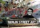 Berlin Street Art 2 by Sven Zimmermann (Hardback, 2008)