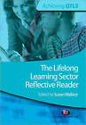 The Lifelong Learning Sector: Reflective Reader by SAGE Publications Ltd (Paperback, 2010)