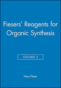 Details about Fiesers Reagents for Organic Synthesis, Volume 5: Vol 5,  Fieser, Mary, Used