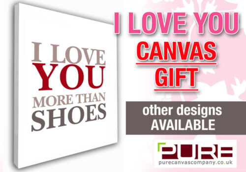 I LOVE YOU MORE Valentines Day Gift Canvas