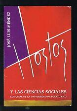 Jose Luis Mendez Eugenio Maria De Hostos Y Las Ciencias Sociales Puerto Rico '03