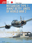 Mitsubishi Type 1 Rikko 'Betty' Units of World War 2 by Osamu Tagaya (Paperback, 2001)