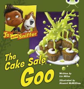 Jay-and-Sniffer-The-Cake-Sale-Goo-Blue-B-BUG-CLUB-by-Miles-Liz-NEW-Book