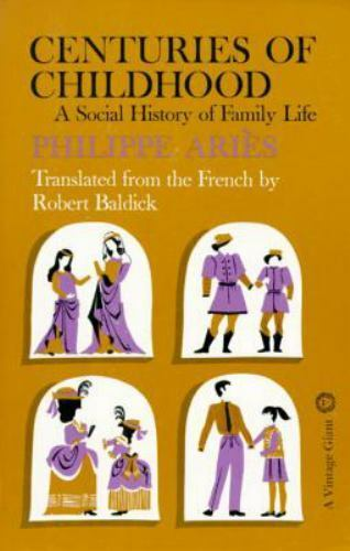 Centuries Of Childhood A Social History Of Family Life By Philippe Aries... - $19.77