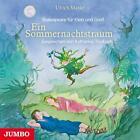 Ein Sommernachtstraum. Shakespeare für Klein und Groß von Ulrich Maske und William Shakespeare (2014)
