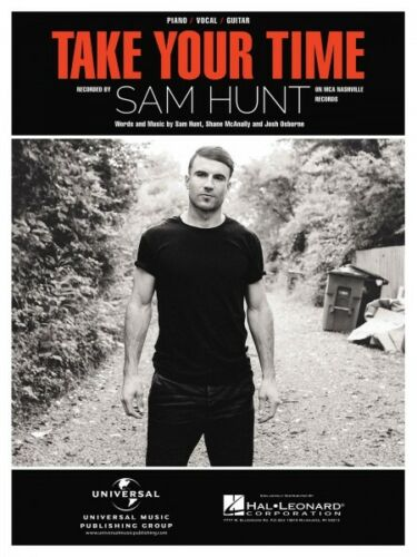 Take Your Time Sheet Music Piano Vocal Sam Hunt NEW 000145414