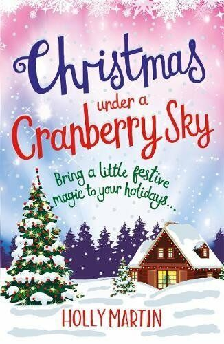 1 of 1 - Christmas Under a Cranberry Sky By Holly Martin