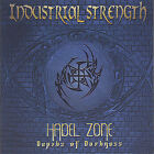 Hadel Zone by Industrial Strength (CD, Apr-2005, Smash Alley Records)