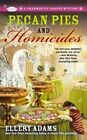 Pecan Pies and Homicides by Ellery Adams (Paperback / softback, 2014)