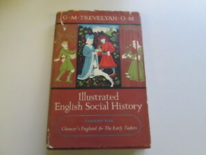 Good-Illustrated-English-Social-History-Volume-One-Chaucer-039-s-England-and-the