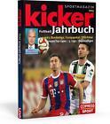Kicker Fußball-Jahrbuch 2015 von David Bernreuther und Kicker Sportmagazin (2015, Gebundene Ausgabe)