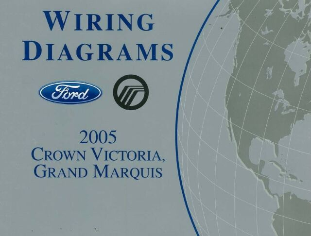 2005 Factory Ford Crown Victoria  Grand Marquis Diagnostic Manual Includes Wiring