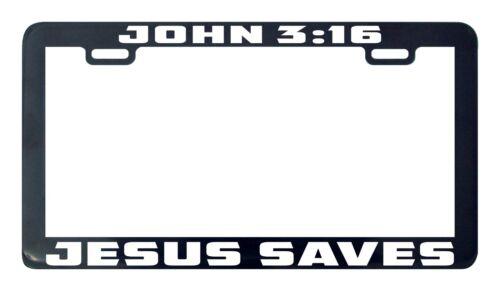 John 3.16 Jesus Saves license plate frame holder