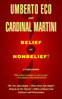 Belief or Nonbelief?: A Confrontation by Umberto Eco (Paperback, 2013)