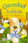 Grandad Gets to Babysit by Helen Dyrbye (Hardback, 1998)