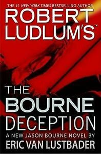 Robert-Ludlum-039-s-the-Bourne-deception-a-new-Jason-Bourne-novel-by-Eric