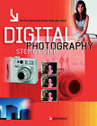 Digital Photography Step by Step: All the Technical Know-how You Need by Ben Owen (Paperback, 2006)
