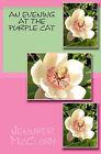 An Evening at the Purple Cat by Jennifer McClory (Paperback / softback, 2009)