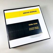 Service Manual For John Deere 550b 555b Crawler Dozer Loader Shop Book 1056pgs