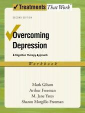Overcoming Depression: A Cognitive Therapy Approach (Treatments That Work), Gils