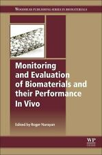 Monitoring and Evaluation of Biomaterials and Their Performance in Vivo...