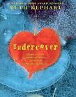 Laura Geringer Bks.: Undercover by Beth Kephart (2007, Hardcover)