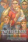 Two Regimes: A Mother's Memoir of Wartime Survival by Teodora Verbitskya (Paperback / softback, 2012)