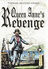 Queen Anne's Revenge by Thomas Jackson Hawes (Hardback, 2012)