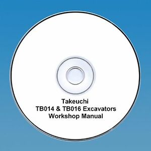 Fringant Takeuchi Tb 014 & Tb016 Mini Digger Workshop Manual-afficher Le Titre D'origine