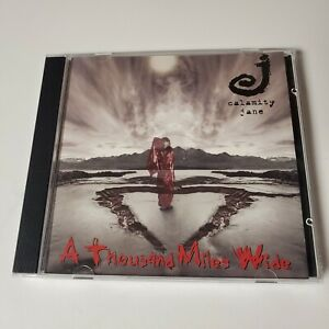 CALAMITY JANE A Thousand Miles Wide CD 2000 Signed Band Rock Music Mike P ICP