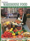 Paula Easley's Warehouse Food Cookbook by Paula Easley (Paperback, 1999)