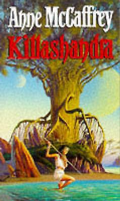 1 of 1 - Killashandra, MCCAFFREY, ANNE, Very Good Book