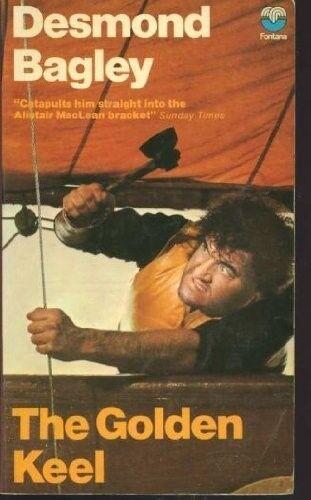 1 of 1 - Acceptable, The golden keel, Bagley, Desmond, Book