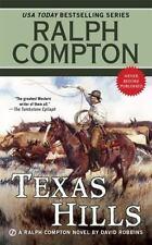 Ralph Compton: Texas Hills by Ralph Compton and David Robbins (2015, Paperback)