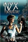 Nyx: The Protectors by Tyree Campbell (Paperback / softback, 2012)
