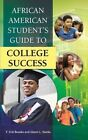 African American Student's Guide to College Success by Glenn L. Starks, F. Erik Brooks (Hardback, 2015)