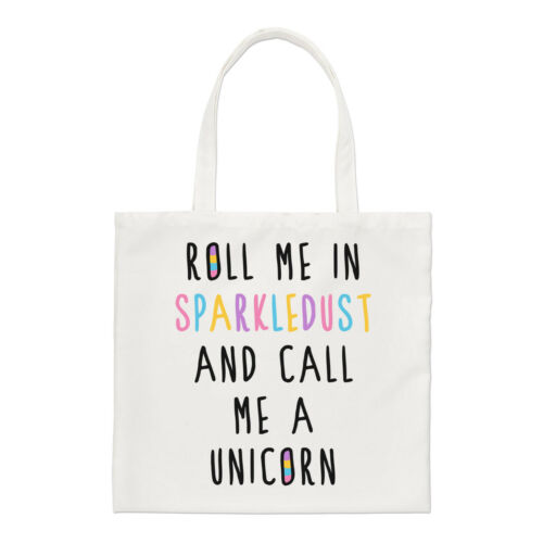 Roll Me In Sparkledust And Call Me A Unicorn Regular Tote Bag Shoulder