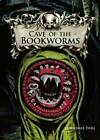 Cave of the Bookworms by Michael S. Dahl (Hardback, 2009)